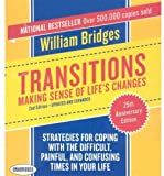 Transitions: Making Sense of Lifes Changes, 2nd Edition - Updated and Expanded (Your Coach in a Box)