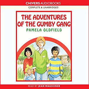 The Adventures of the Gumby Gang | [Pamela Oldfield]