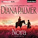 Nora (       UNABRIDGED) by Diana Palmer Narrated by Natalie Ross
