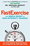 FastExercise The Simple Secret of High-Intensity Training