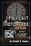 img - for JFK's Last Motorcade: Kennedy Assassination Revisited (Will Barrett Time Travel Series Book 2) book / textbook / text book