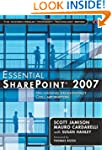 Essential SharePoint 2007: Delivering...