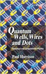 HARRISON QUANTUM AND WIRES DOTS PAUL WELLS PDF