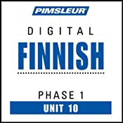 Finnish Phase 1, Unit 10: Learn to Speak and Understand Finnish with Pimsleur Language Programs | [Pimsleur]