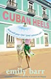 CUBAN HEELS COVERMOUNT (B MAGAZINE) (0755328973) by EMILY BARR