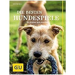 Die besten Hundespiele: für drinnen und draußen (GU Tier - Spezial)
