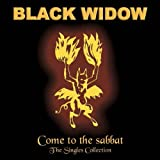 Come To The Sabbat: The Singles Collection by Black Widow (2006-02-03)