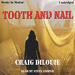 Tooth and Nail | [Craig DiLouie]