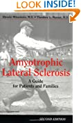 """Amyotrophic Lateral Sclerosis, 2nd Ed: """"A Guide For Patients and Families, 2nd Edition"""""""