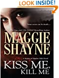 Kiss Me, Kill Me (Secrets of Shadow Falls Book 3)