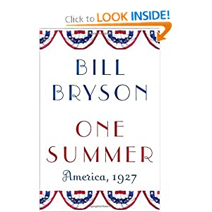 One Summer: America, 1927 by Bill Bryson