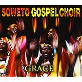 Grace ~ The Soweto Gospel Choir