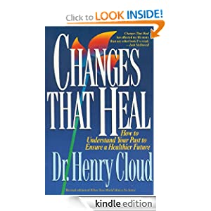 Changes That Heal: The Four Shifts That Make Everything Better...And That Everyone Can Do
