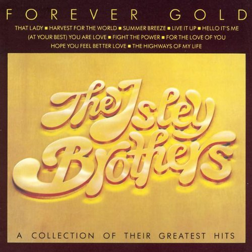 The Isley Brothers - Forever Gold - Zortam Music