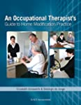 Occupational Therapist's Guide to Hom...