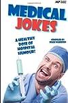 Medical Jokes: A Healthy Dose of Hosp...