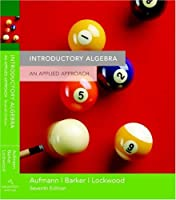 Introductory Algebra An Applied Approach by Aufmann