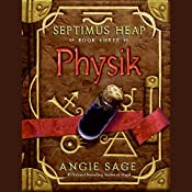 Physik: Septimus Heap, Book Three | Angie Sage