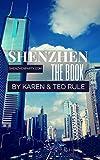 Shenzhen: The Book