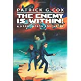 The Enemy Is Within! ~ Patrick G. Cox