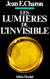 Les Lumières de l'invisible