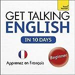 Get Talking English in Ten Days: Learn in French   Rebecca Klevberg Moeller