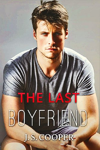 The Last Boyfriend (Forever Love, #1) by J. S. Cooper