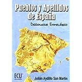 Pueblos y apellidos de España: Diccionario Etimológico
