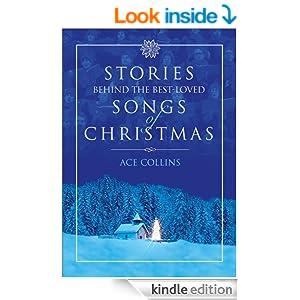 Stories Behind the Best-Loved Songs of Christmas: Unabridged