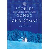 Stories Behind the Best-Loved Songs of Christmas: Unabridged ~ Ace Collins