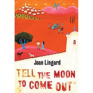 Tell the Moon to Come Out Audiobook