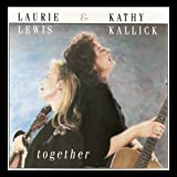 Hideaway - Laurie Lewis and Kathy Kall...