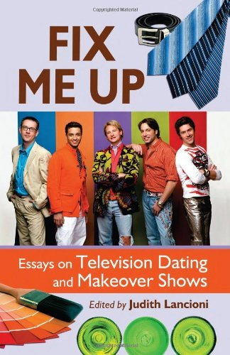 fix me up essays on television dating and makeover shows