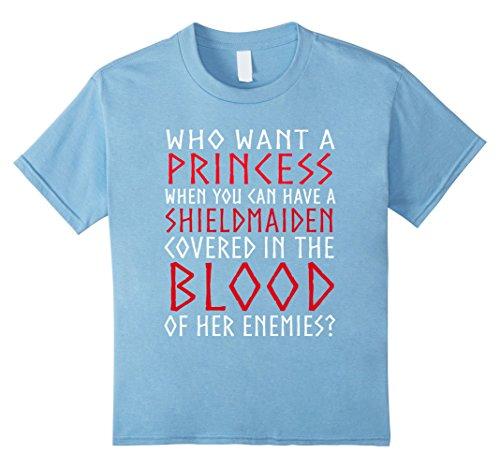 Kids Vi-king Who Wants A Prin-cess t-shirts 4 Baby Blue (Viking Princess)