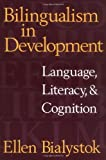 img - for Bilingualism in Development: Language, Literacy, and Cognition book / textbook / text book