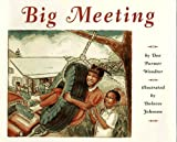 img - for Big Meeting by Woodtor, Dee Parmer (1996) Hardcover book / textbook / text book