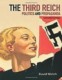The Third Reich: Politics and Propaganda