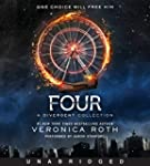 Four: A Divergent Collection Unabridg...