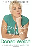 Pulling Myself Together Denise Welch