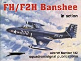 Image of FH/F2H Banshee in action - Aircraft No. 182