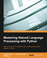 Mastering Natural Language Processing with Python Front Cover