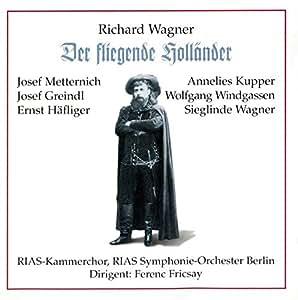 "Wagner : Der fliegende Holländer (""Le vaisseau fantôme"")"