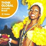 Think Global Acoustic Brazil