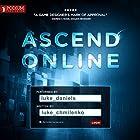 Ascend Online: Ascend Online, Book 1 Hörbuch von Luke Chmilenko Gesprochen von: Luke Daniels