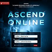 Ascend Online: Ascend Online, Book 1 | Luke Chmilenko