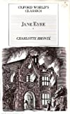 Jane Eyre (Oxford Worlds Classics)