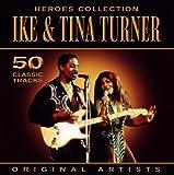 echange, troc Ike Turner & Tina Turner - Heroes Collection