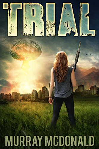 trial-a-post-apocalyptic-dystopian-thriller
