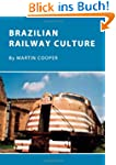 Brazilian Railway Culture