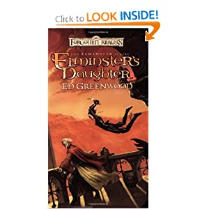 Elminster's Daughter: The Elminster Series by